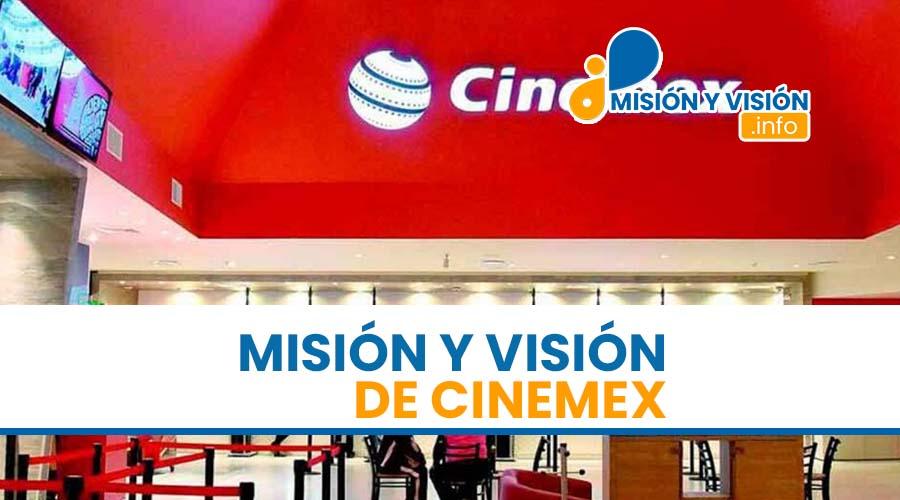 Misión y Visión de Cinemex