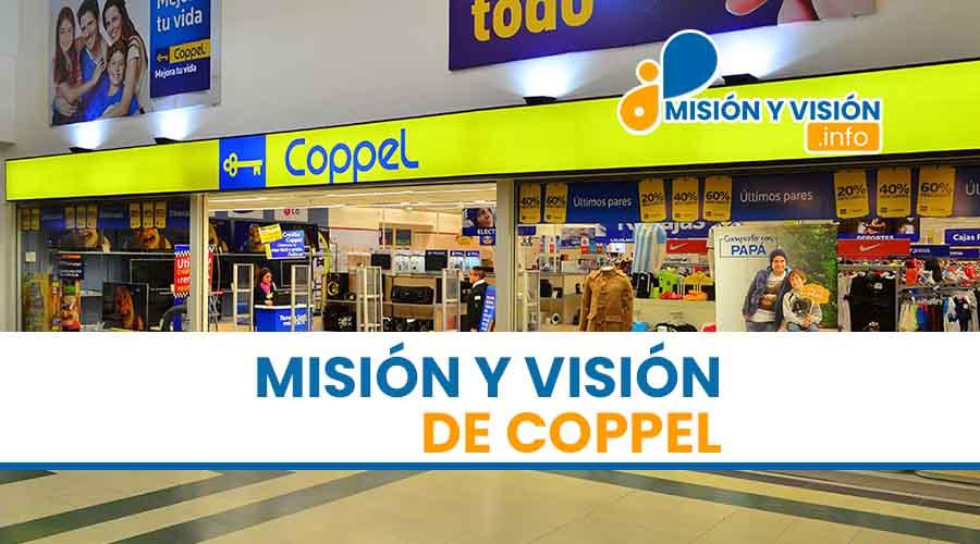 Misión y Visión de Coppel