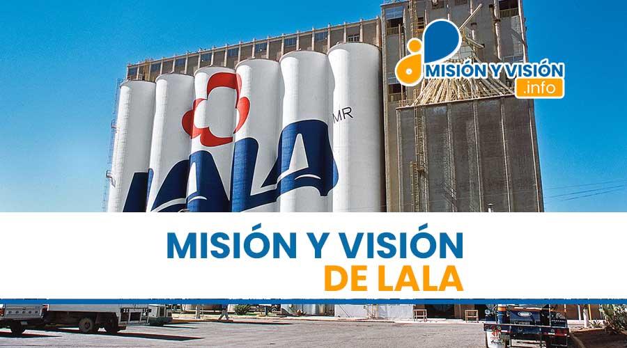 Misión y Visión de Lala
