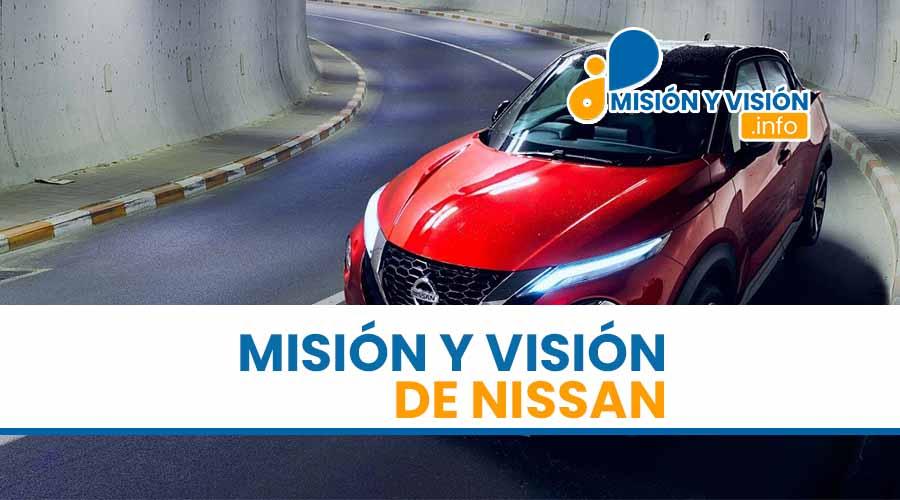 Misión y Visión de Nissan