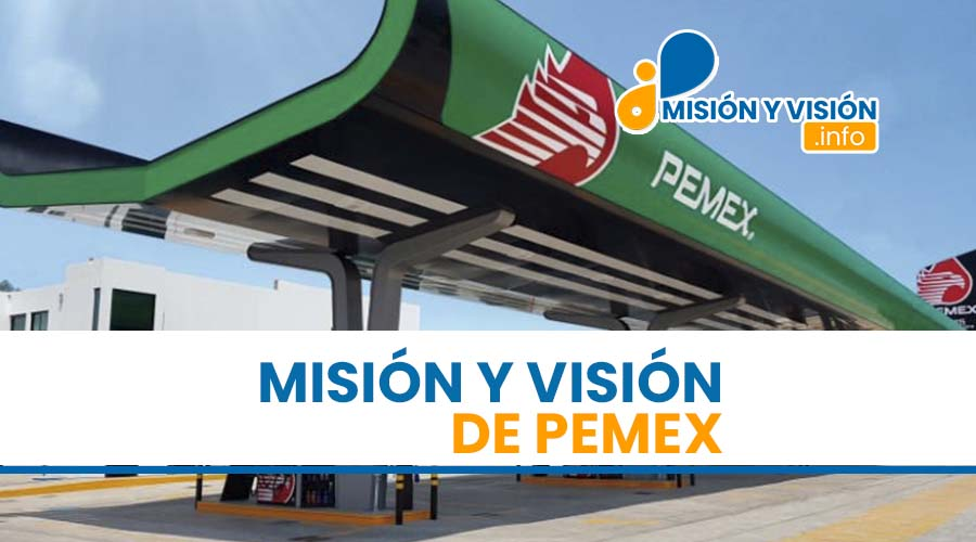 Misión y Visión de Pemex