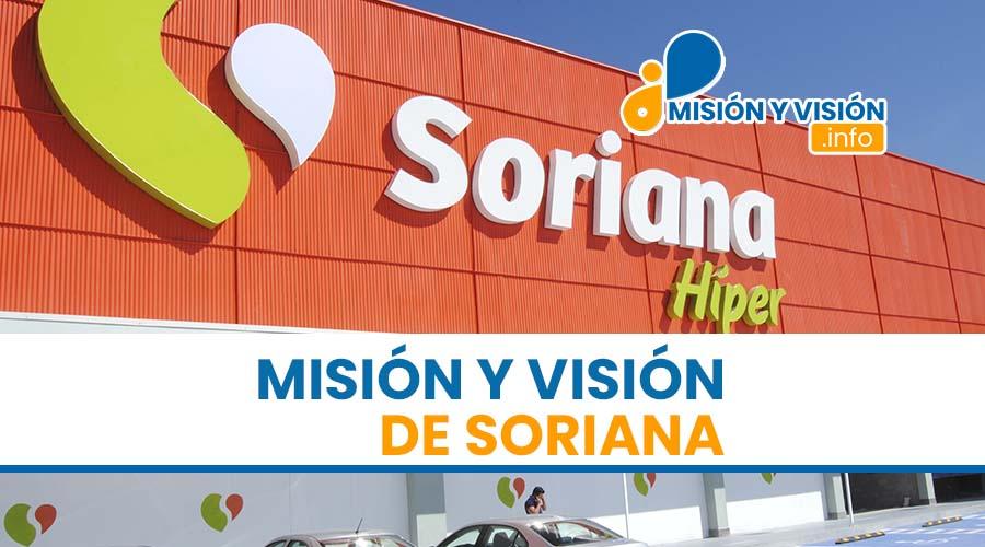 Misión y Visión de Soriana
