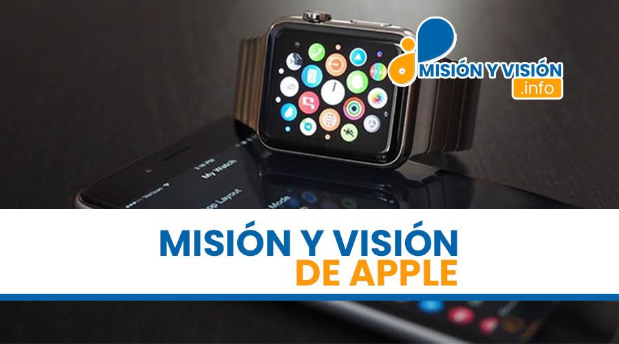 Misión y Visión de Apple