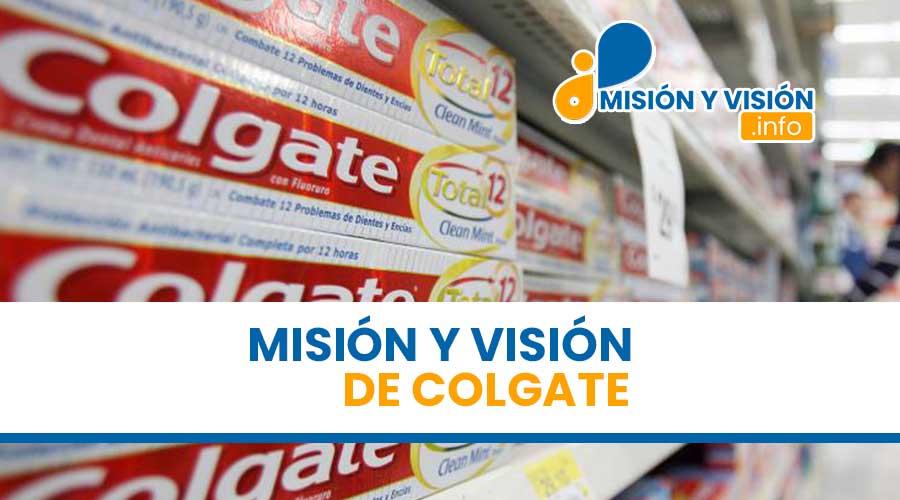 Misión y Visión de Colgate