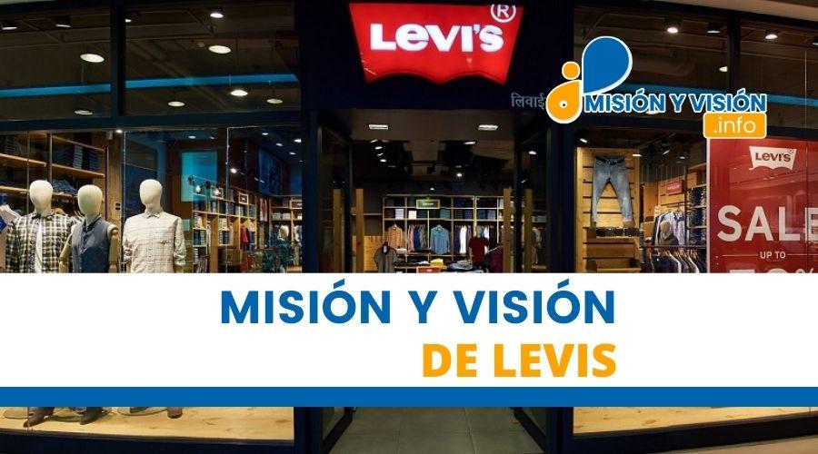 Misión y Visión de Levis