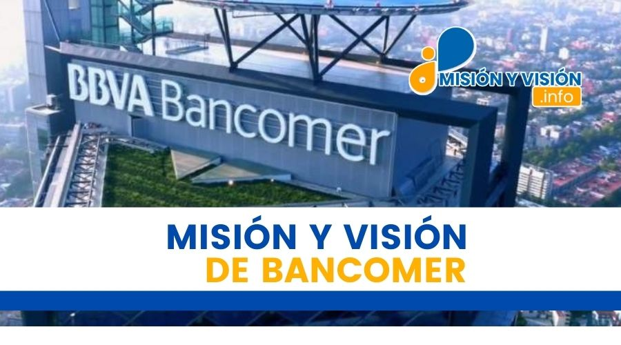 Misión y Visión de Bancomer