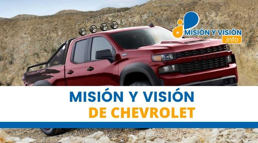 Misión y Visión de Chevrolet