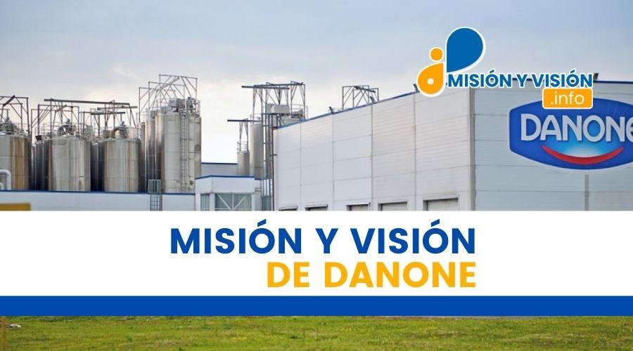 Misión y Visión de Danone