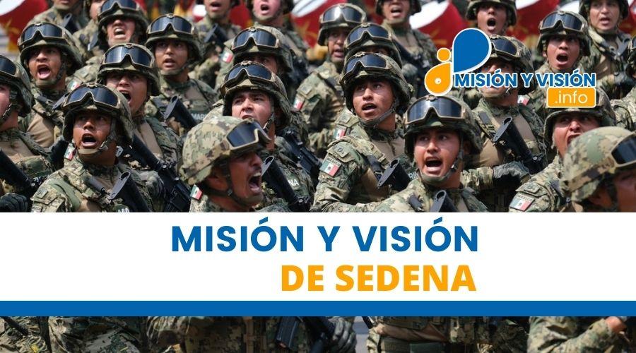 Misión y Visión de Sedena