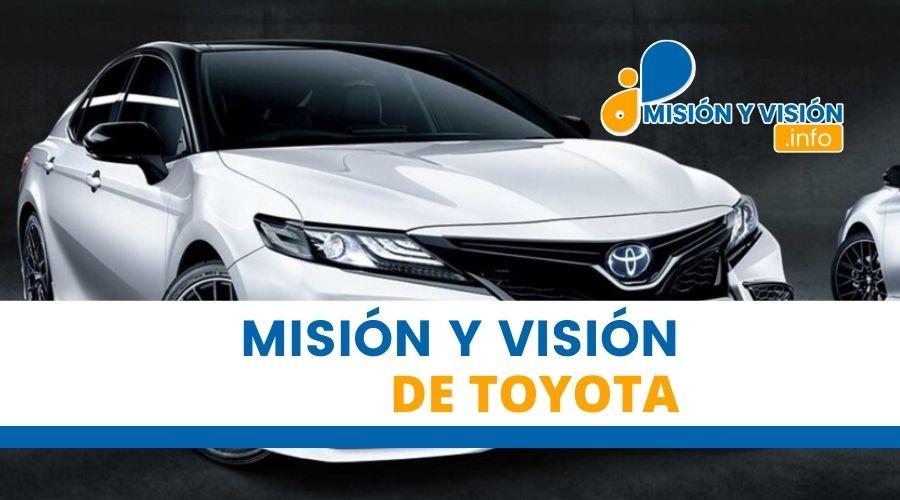 Misión y Visión de Toyota