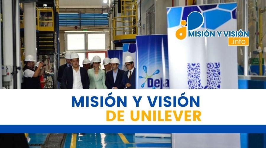 Misión y Visión de Unilever